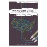 Wanderwords: Language Migration in American Literature by Maria Lauret