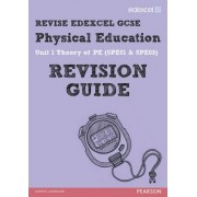 REVISE Edexcel: GCSE Physical Education Revision Guide - Print and Digital Pack by Jan Simister