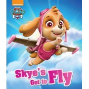 Nickelodeon PAW Patrol Skye's Got to Fly by Parragon Books Ltd