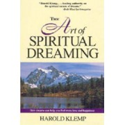 The Art of Spiritual Dreaming by Harold Klemp