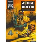 Judge Dredd Tome 4 : Le Livre Des Morts