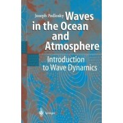 Waves in the Ocean and Atmosphere by Joseph Pedlosky