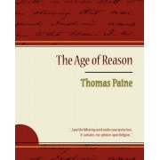 The Age of Reason - Thomas Paine by Thomas Paine