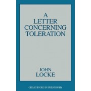 A Letter Concerning Toleration, A by John Locke