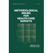 Methodological Issues for Health Care Surveys by B. M. Cox