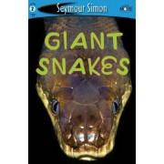 Seemore Giant Snakes by Seymour Simon