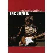 Eric Johnson - Live from Austin, Tx (0607396801428) (1 DVD)