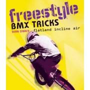 Freestyle BMX Tricks by Sean D'Arcy