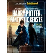 The Editors Of Entertainment Weekly ENTERTAINMENT WEEKLY The Ultimate Guide to the World of Harry Potter & Fantastic Beasts