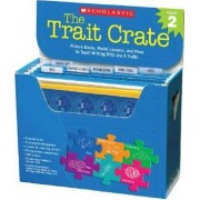 The Trait Crate(r) Grade 2 by Ruth Culham