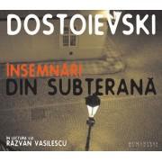 Insemnari din subterana (reeditare) 2 cd's - F. M. Dostoievski