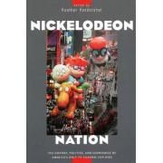 Nickelodeon Nation by Heather Hendershot