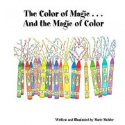 The Color of Magic . . . and the Magic of Color