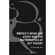 Badiou's Being and Event and the Mathematics of Set Theory by Burhanuddin Baki