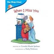 When I Miss You by Cornelia Maude Spelman