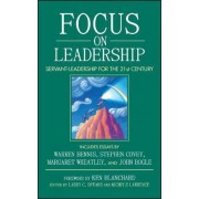 Focus on Leadership by Larry C. Spears