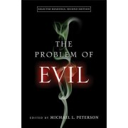 The Problem of Evil: Selected Readings, Second Edition