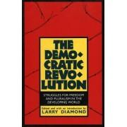 The Democratic Revolution by Larry Diamond