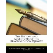 The History and Adventures of the Renowned Don Quixote, Translated from the Spanish, the Sixth Edition, Volume II by Tobias George Smollett