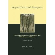 Integrated Public Lands Management by John B. Loomis