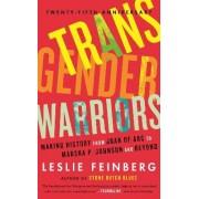 Transgender Warriors by Leslie Feinberg
