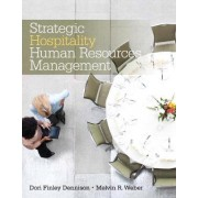 Strategic Hospitality Human Resources Management by Melvin R. Weber