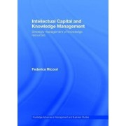 Intellectual Capital and Knowledge Management by Federica Ricceri