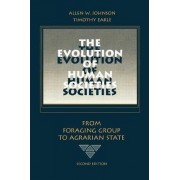 The Evolution of Human Societies by Allen W. Johnson