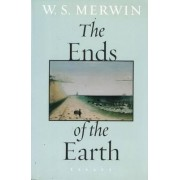 The Ends of the Earth by W S Merwin