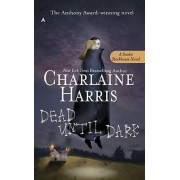 Dead Until Dark by Charlaine Harris