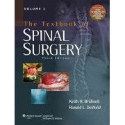 The Textbook of Spinal Surgery by Keith H. Bridwell