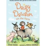 Daisy Dawson on the Farm by Steve Voake