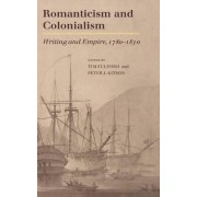 Romanticism and Colonialism by Timothy Fulford