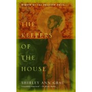 The Keepers of the House by Shirley Ann Grau