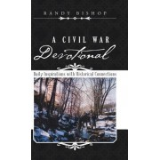 A Civil War Devotional: Daily Inspirations with Historical Connections