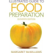 Illustrated Guide to Food Preparation by Margaret McWilliams