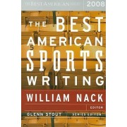 Best American Sports Writing 2008 by Vice President and Executive Director of the International Water Resources Association Professor of Water Resources Glenn Stout