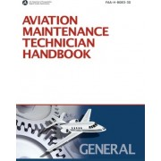 Aviation Maintenance Technician Handbook by Federal Aviation Administration