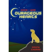 Courageous Hearts by Dagny Thomas