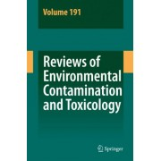 Reviews of Environmental Contamination and Toxicology: Vol. 191 by Dr. George W. Ware