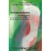 Anthroposophy by Rudolf Steiner