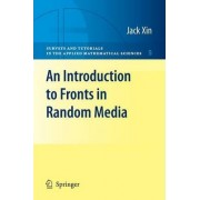 An Introduction to Fronts in Random Media by Jack Xin