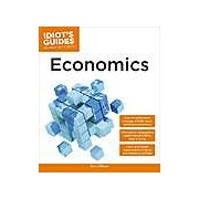 Idiot's Guides: Economics