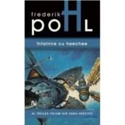 Intalnire cu heechee - Frederick Pohl