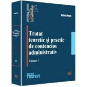 Tratat teoretic si practic de contencios administrativ. Vol.1 - Oliviu Puie