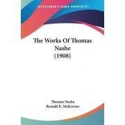 The Works of Thomas Nashe (1908) by Thomas Nashe