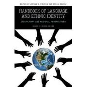 Handbook of Language and Ethnic Identity by Joshua A. Fishman