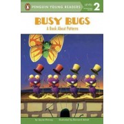 Busy Bugs: A Book about Patter by Jayne Harvey