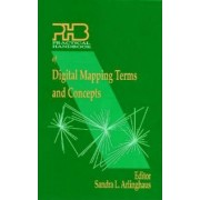 Practical Handbook of Digital Mapping by Sandra Arlinghaus