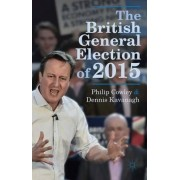 The British General Election 2015 by Philip Cowley